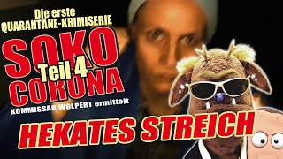 SOKO Corona - Folge 4: Hekates Streich