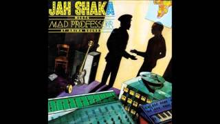 jah shaka & mad professor creation Dub