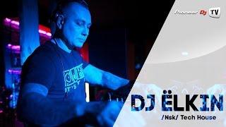 DJ Ёlkin /Nsk/ (Tech House) ► Guest Mix @ Pioneer DJ TV
