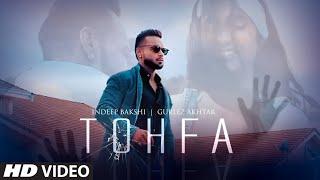 Tohfa(Full song) Gurlez Akhtar, Indeep Bakshi #IBDOPEHAI | Simrita Advani | Latest Punjabi Song 2019