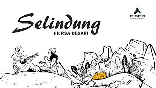 Download lagu Fiersa Besari - Selindung | Official Lyric Video