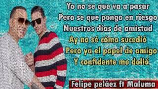 Maluma ft Felipe Peláez - Vivo pensando en ti (Letra)
