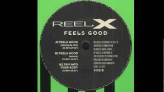 Reel X - Feels Good (Original Mix) Hardtrance 1994