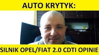 Silnik Opel/Fiat 2.0 CDTI opinie, zalety, wady, spalanie, test, usterki, forum? #AutoKrytyk