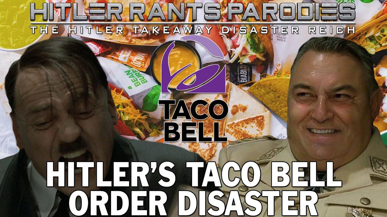 Hitler's Taco Bell order disaster