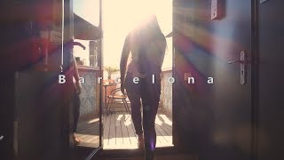 Adventures in Barcelona Travel Film - Spain 2017