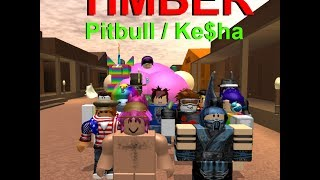 TIMBER Ke$ha/Pitbull (ROBLOX)