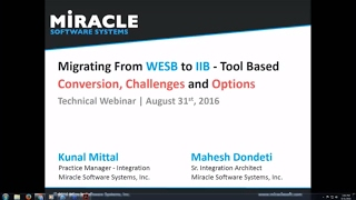 Migrating from WESB to IIB – Tool Based Conversion Challenges and Options   Technical Webinar