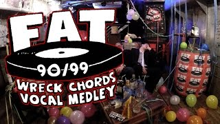 FOUR WRECK CHORDS - Fat Wreck Chords 90's Vocal Medley