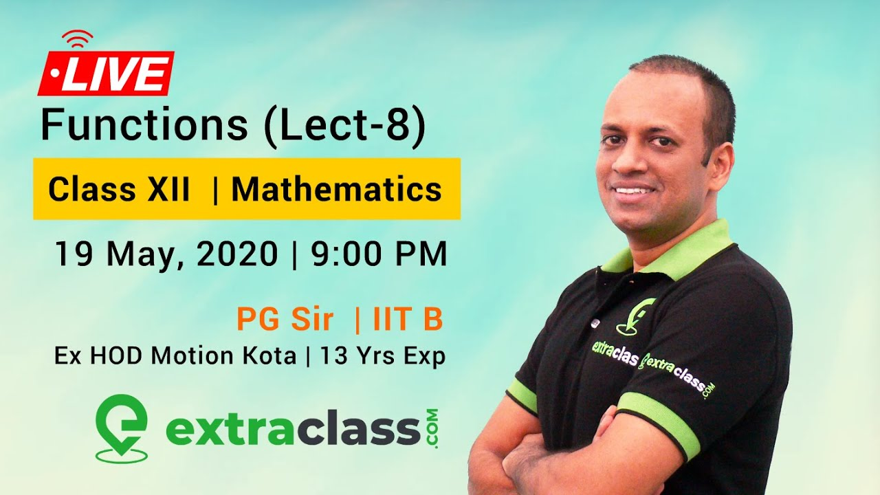 Functions (Lecture 8) | Class XII | JEE Main & Advanced | By PG Sir - IIT Bombay