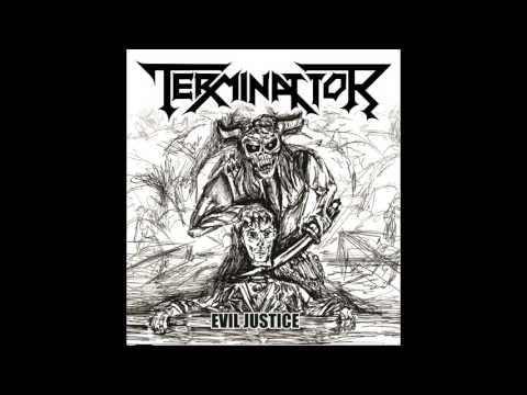 Terminattor - Evil Justice (EP, 2017)