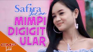 Download lagu Safira Inema - Mimpi Digigit Ular