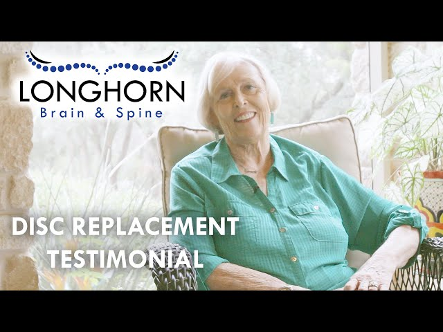 Longhorn Brain and Spine - Disc Replacement Testimonial