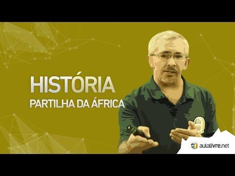 História Geral - Partilhas- Partilha da África