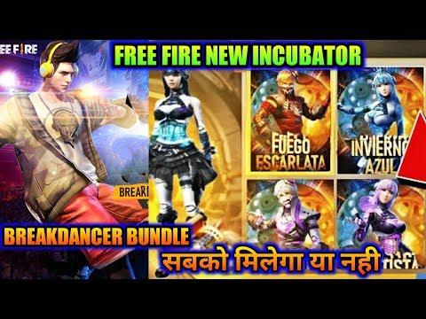 Free Fire New Incubator    Everyone Get BREAKDANCER Bundle    MG MORE
