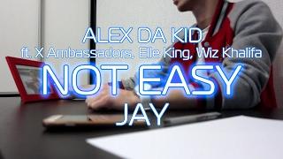 Alex Da Kid - Not Easy ft. X Ambassadors, Elle King, Wiz Khalifa (cover by Jay)