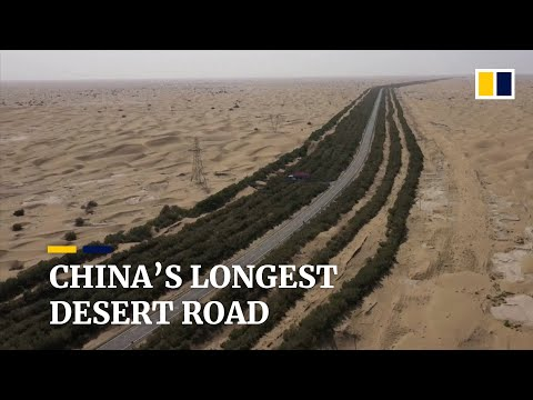 How China's longest desert road in Xinjiang was opened up to