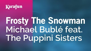 Karaoke Frosty The Snowman - Michael Bublé *