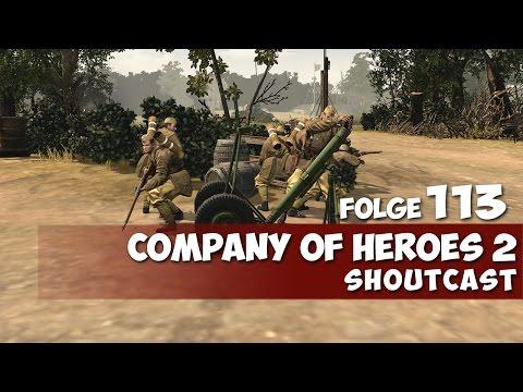 COMPANY OF HEROES 2 #113 - Bis zum letzten VP ★ Shoutcast ★