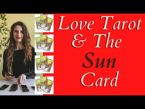 Love Tarot and The Sun Card ❤ Expect Joy, Happiness & Fulfillment