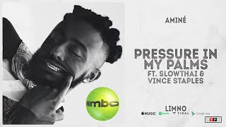 """Aminé - """"Pressure In My Palms"""" Ft. slowthai & Vince Staples (Limbo)"""