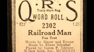 Railroad Man - piano roll by James P Johnson