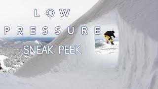Sneak Peek - Low Pressure -Oregrown Inc - Full Part feat. Dru Brownrigg
