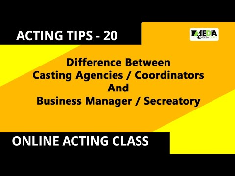 BOLLYWOOD ACTING TIPS - 20 Difference between Casting Agency and Business Manager