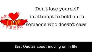 Having and on about moving Quotes enough