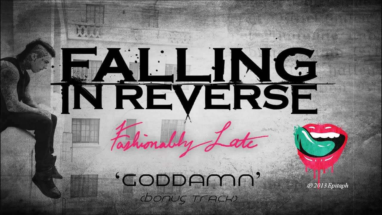 falling in reverse quotgoddamnquot audio video youtube