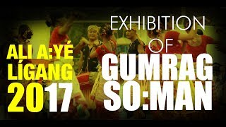 Exhibition of Gumrag So:man | Ali A:yé Lígang 2017 | Karbug Takar Productions