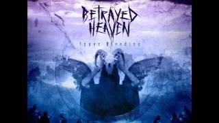 BETRAYED HEAVEN - Upside Down