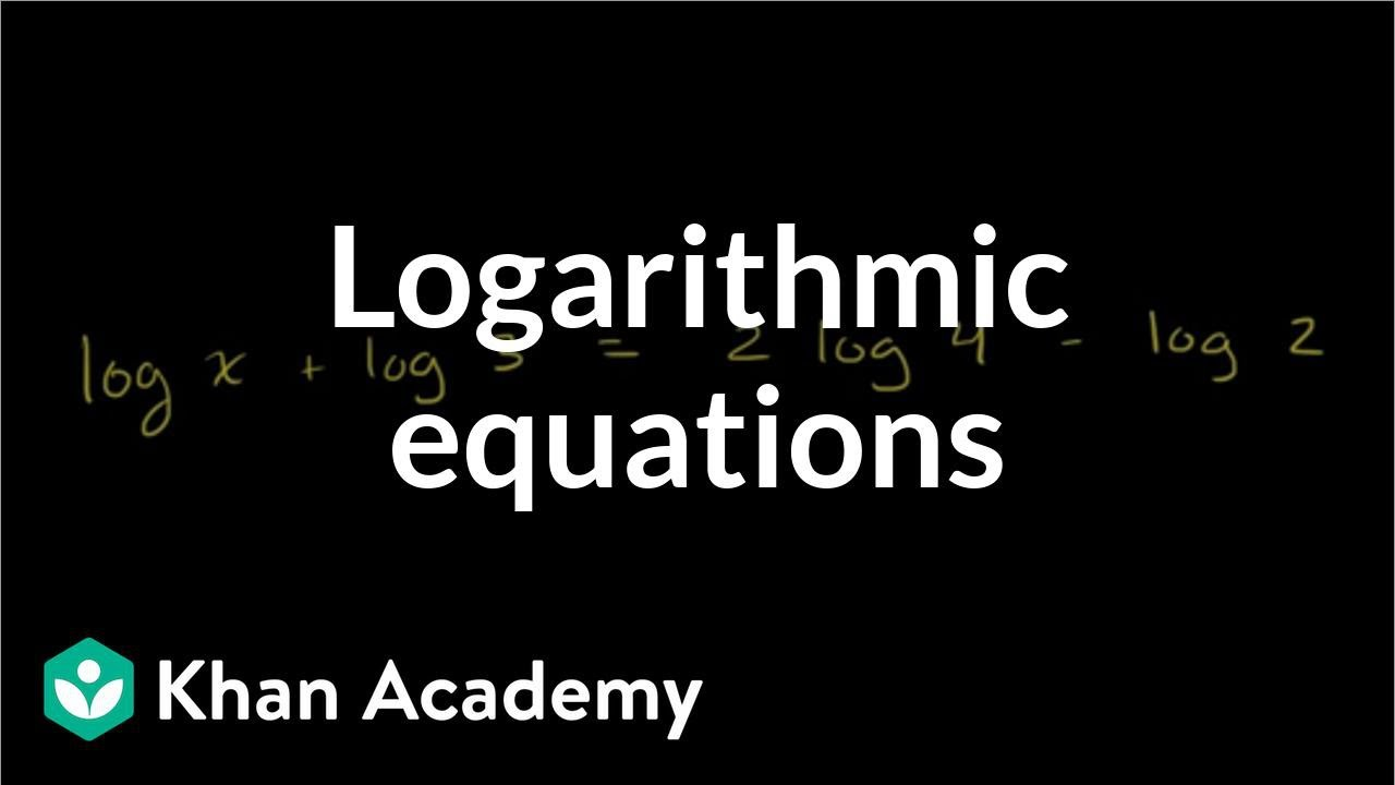 Solving Logarithmic Equations Exponential And Logarithmic