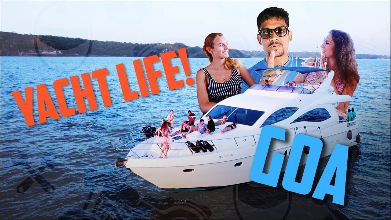 Yacht trip in GOA: what European girls think about India?