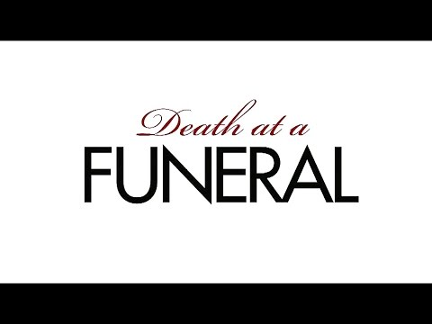 DEATH AT A FUNERAL - In theaters 4/16