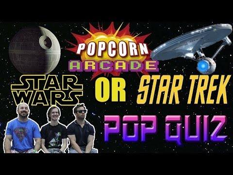 Popcorn Arcade Pop Quiz: Episode 1 - Star Wars or Star Trek