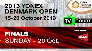 Finals (TV Court) - WD - Bao YX. / Tang JH. vs C.Pedersen / K.Rytter Juhl - 2013 Yonex Denmark Open