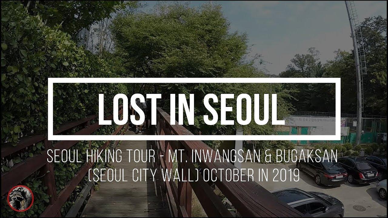 Seoul Hiking Tour - Mt. Inwangsan & Bugaksan (Seoul City Wall) -Time Lapse