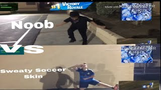 Fortnite In Real Life The sweaty soccer vs the noob