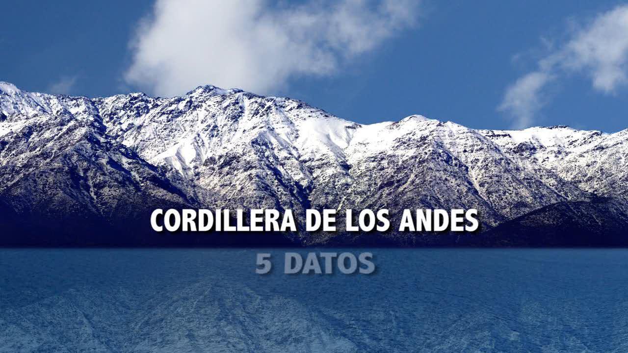 Cordillera De Los Andes 5 Datos