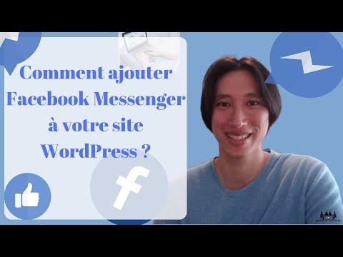 Comment Ajouter Facebook Messenger à Votre Site WordPress ? (2018) ✅