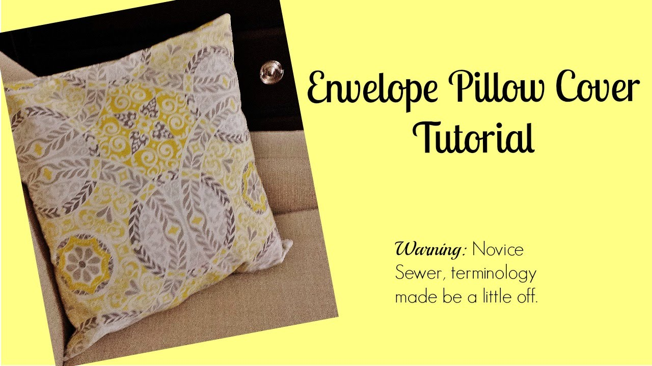 Throw Pillow Cover Instructions : Envelope Pillow Cover Tutorial - YouTube