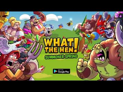 🐣What The Hen: Summoner Spring! ENG Game Trailer 4 Google Play 30s