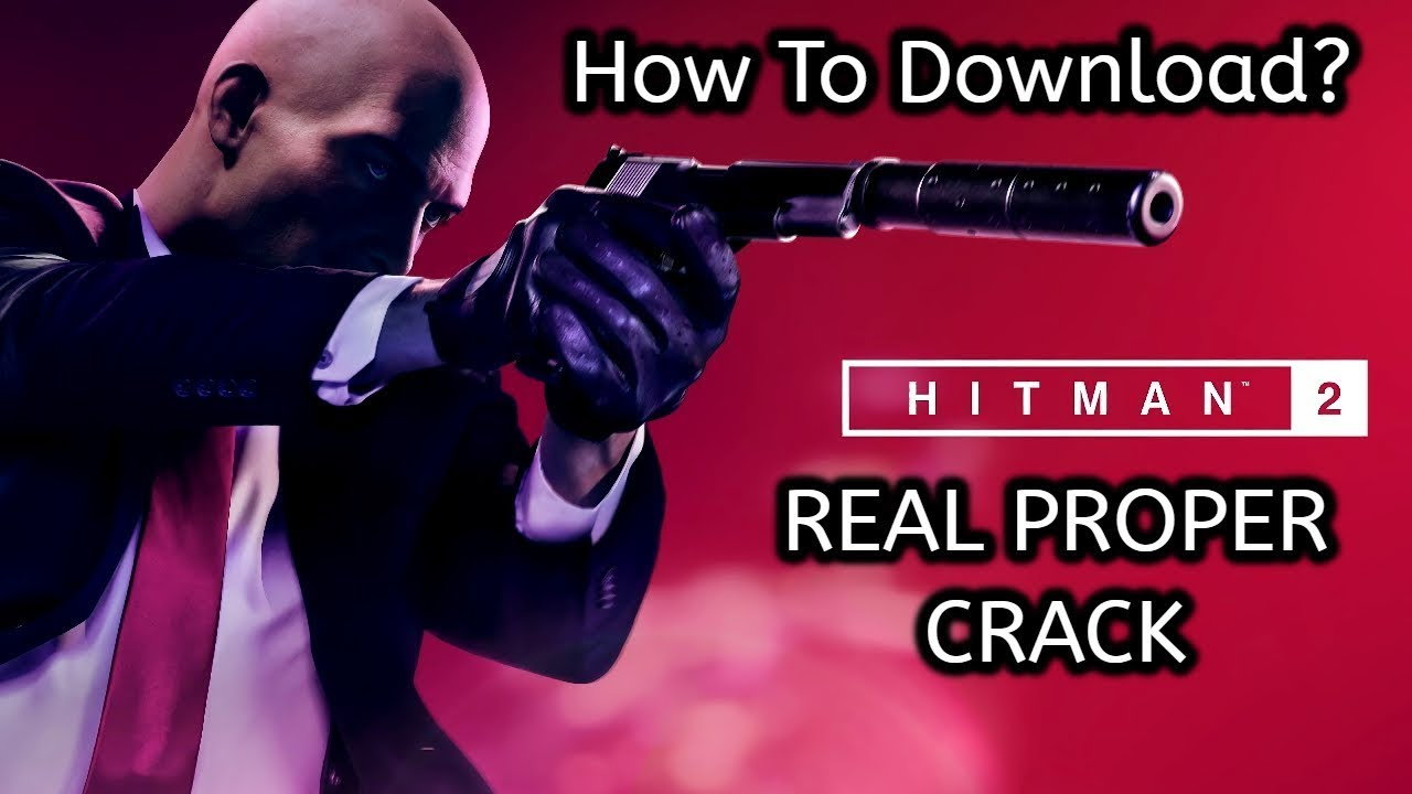 hitman 2 cracked before release