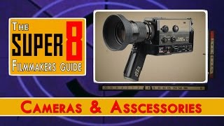 Super 8 Filmmakers Guide: Cameras and Accessories | Shanks FX | PBS Digital Studios