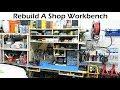 Rebuild A Shop Workbench