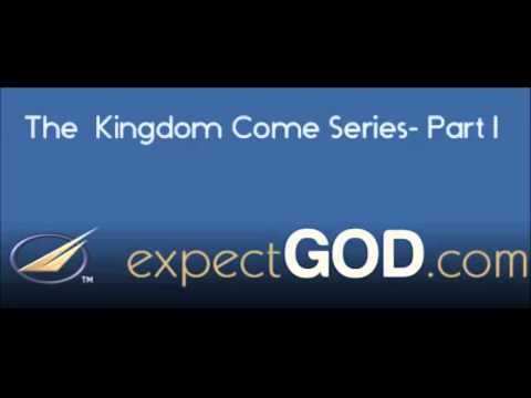 The Kingdom Come Series - Part 1