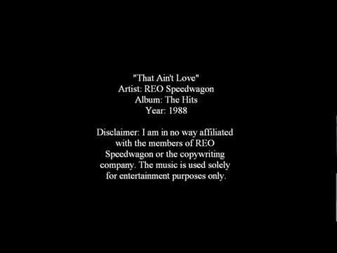 That Ain't Love - REO Speedwagon [Lyrics]
