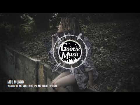 WCnoBEAT - Meu Mundo Feat Mc Cabelinho PK Mc Hariel & Orochi