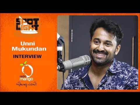 Unni Mukundan   Exclusive   Spotlight   Radio Mango